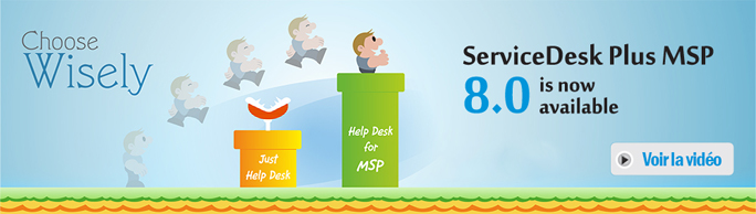 ServiceDesk Plus Manage Engine Solution MSP centre assistance